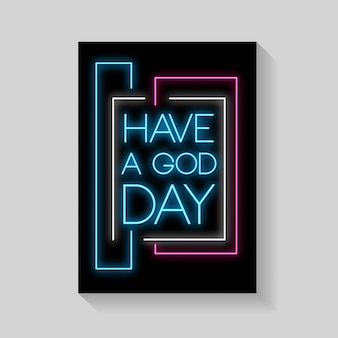 Have a god day of posters in neon style.