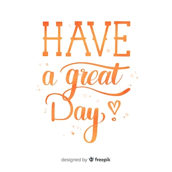 Have a great day watercolor lettering