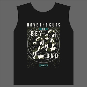 Have the guts to go beyond lettering typography abstract vector for print t shirt