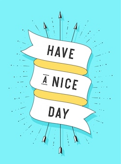 Have a nice day old ribbon