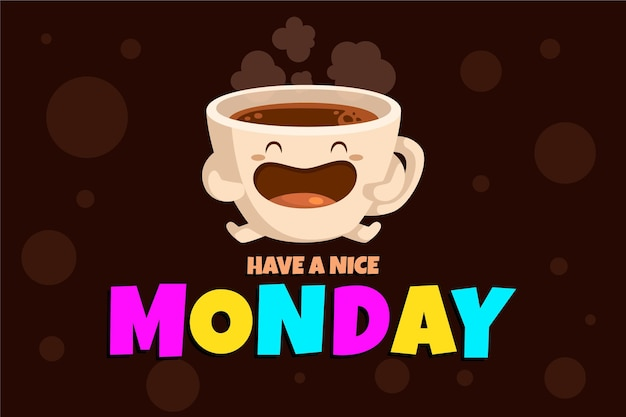 Have a nice monday background Free Vector