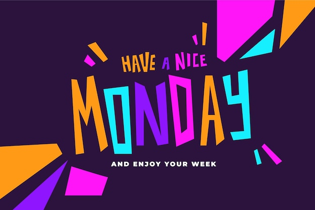 Have a nice monday colourful design