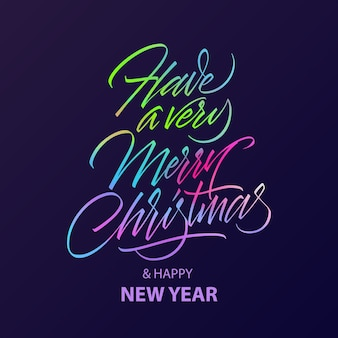 Have a very merry christmas lettering with glow neon color. calligraphy text for greeting card.
