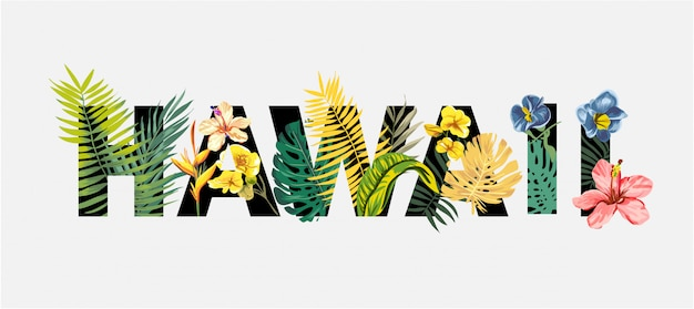 Hawaii lettering with tropical flowers and exotic tree illustration