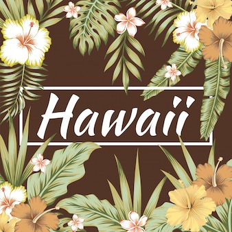 Hawaii slogan tropical leaves hibiscus brown background