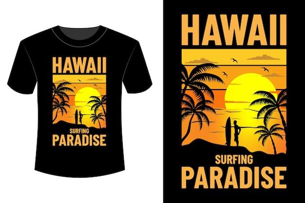 Hawaii surfing paradise t-shirt design vintage retro