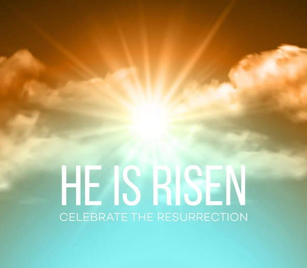 He is risen. easter background.