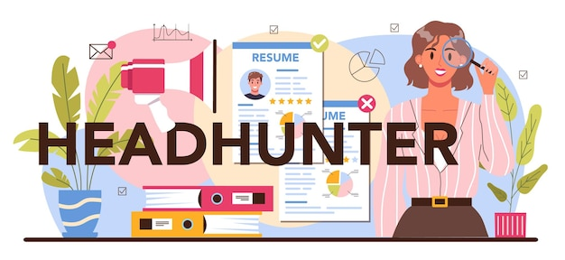 Headhunter typographic header idea of business recruitment and human