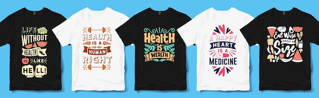 Health day quotes typography for t-shirt
