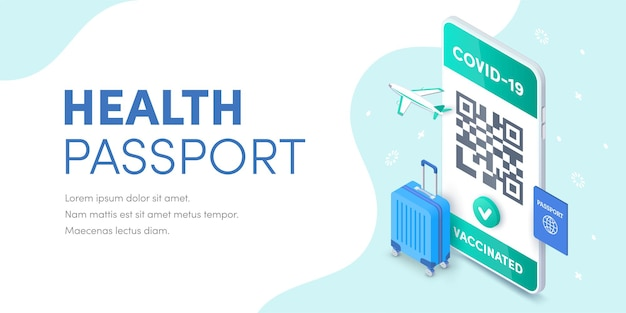 Health vaccination passport qr code on smartphone screen vector isometric banner. 3d electronic covid-19 vaccinated immune certificate for safe tourism on mobile phone concept. coronavirus pass app.