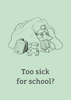 Health and wellness template too sick for school poster