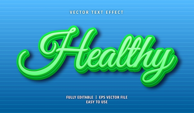Healthy text effect, editable text style