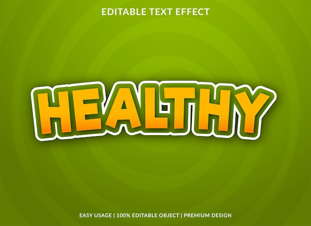 Healthy text effect with bold style