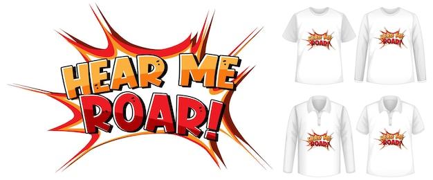 さまざまな種類のシャツを使用したhearmeroarフォントデザイン