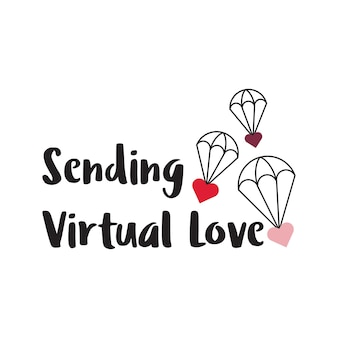 Heart shapes with parachute and sending virtual love typography lettering free vector
