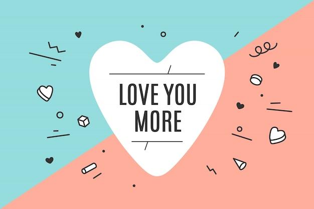 텍스트와 함께 당신을 더 사랑
