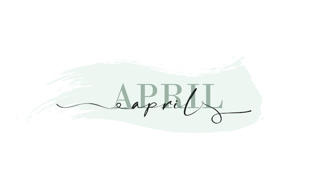 Hello april card. one line. lettering poster with text april. vector eps 10. isolated on white background