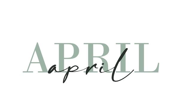 안녕하세요 4월 카드입니다. 한 줄. 텍스트와 레터링 포스터입니다. 벡터 eps 10입니다. 흰색 배경에 고립.