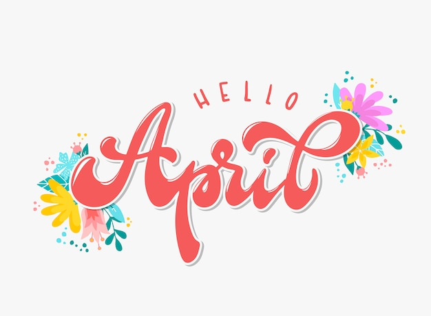 Hello april hand lettering quote