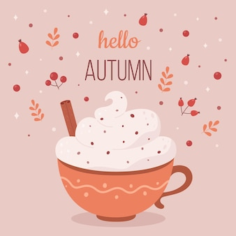 Hello autumn coffee cup with cream and cinnamon autumn hot drink