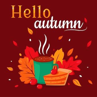 Привет осень. чашка кофе, горячий шоколад с тыквенным пирогом на фоне осенних листьев. в плоском стиле.