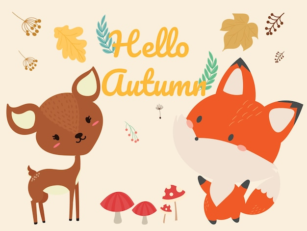 Hello autumn. cute fox  cute deer  leaf  mushroom.