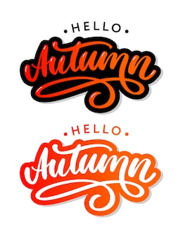 Hello, autumn. goodbye, summer. the trend calligraphy. illustration on the background of autumn leaves. concept autumn advertising.