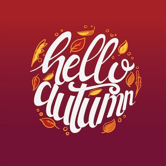 Hello autumn hand drawn custom typography poster decorate with leaves