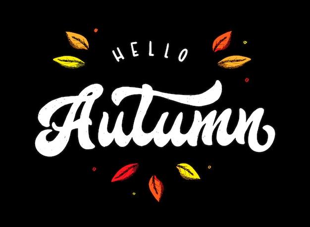 Hello autumn hand lettering quote