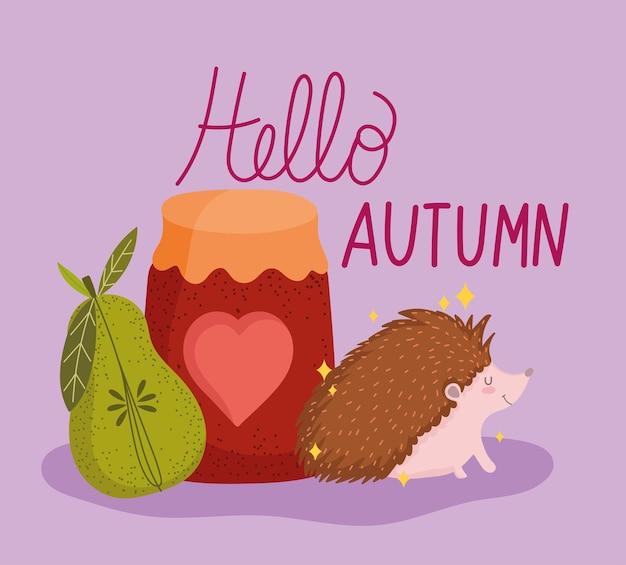 Hello autumn jam and hedgehog