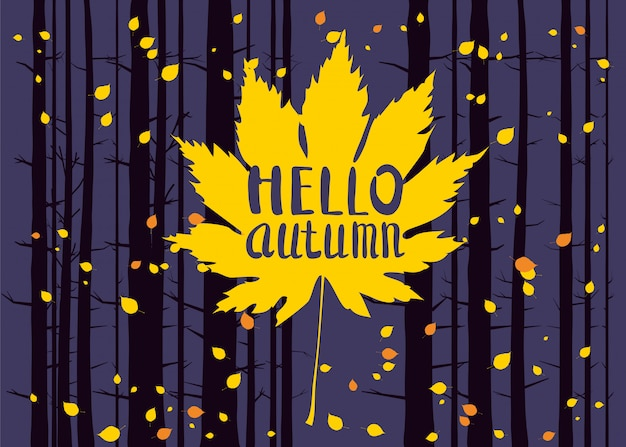 Hello autumn, lettering on an autumn leaf, fall, landscape forest, tree trunks