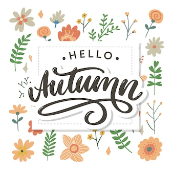 Hello, autumn lettering with flowers and leaves