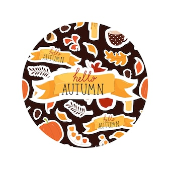Hello autumn lettering with leaves, flowers and autumn elements in a round frame