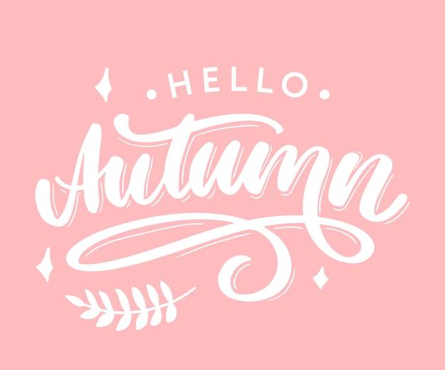 Hello, autumn lettering