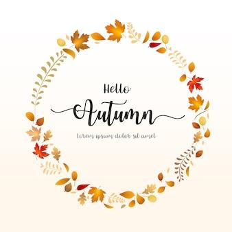 こんにちは秋の単語の背景に落ちる乾燥葉の円