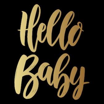 Hello baby. lettering phrase on dark background. design element for poster, card, banner.