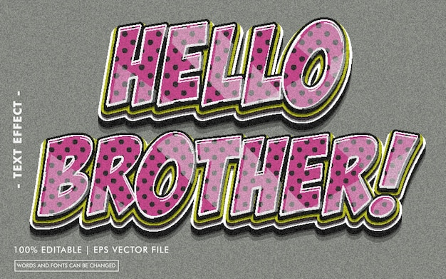 Hello brother! text effect style