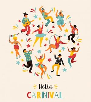 Hello carnival векторная иллюстрация смешные танцующие мужчины и женщины в ярких костюмах.