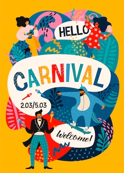 Hello carnival. vector poster with funny dancing men and women in bright modern costumes.