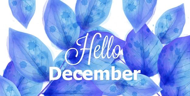 Привет декабрь фон с синими листьями