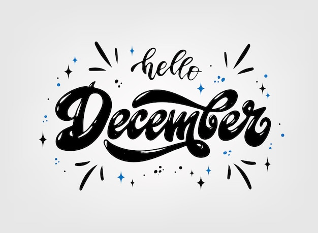 'hello december' hand lettering quote