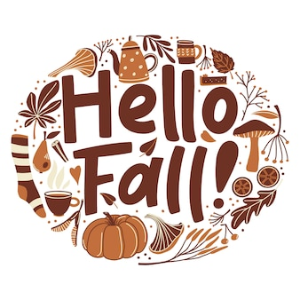Hello fall, poster with lettering and autumn season object in round shape