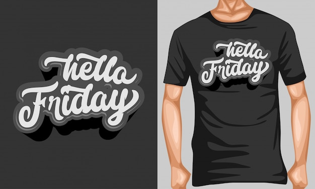Hello firday lettering typography for t-shirt design