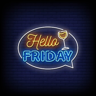 Hello friday neon signs style text vector