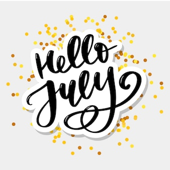 Hello july lettering card