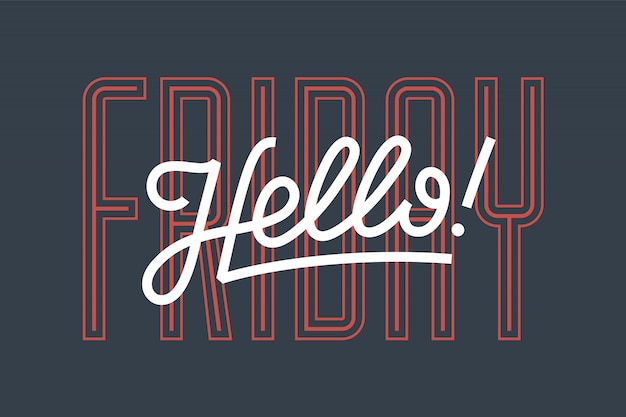 안녕하세요. 텍스트 안녕하세요 금요일 글자, 포스터 및 스티커 개념. 아이콘 메시지 흰색 배경에 안녕하세요. 배너, 포스터, 웹 붓글씨 간단한 글자. 삽화