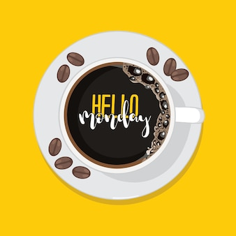 Hello monday in a coffee cupbackground