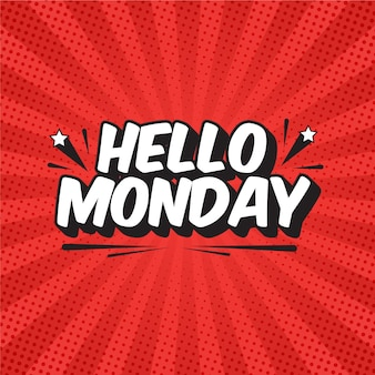 Hello monday lettering in pop art style