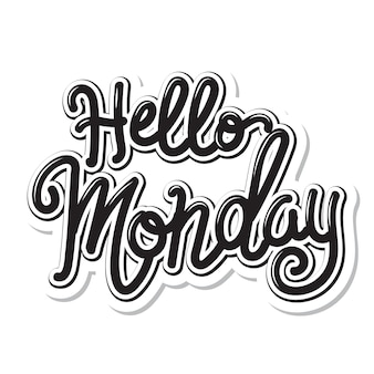 Hello monday - lettering