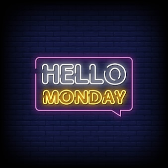 Hello monday neon signs style text